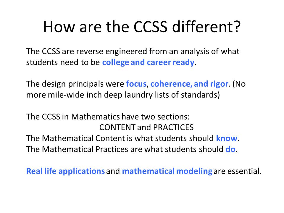 How are the CCSS different