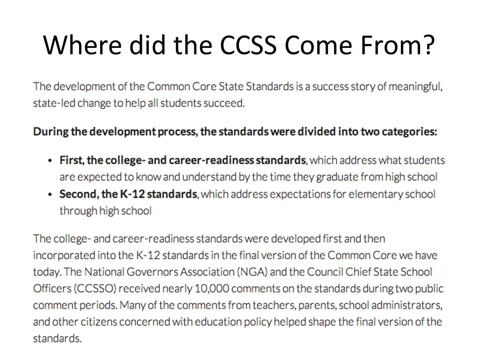 Where did the CCSS Come From
