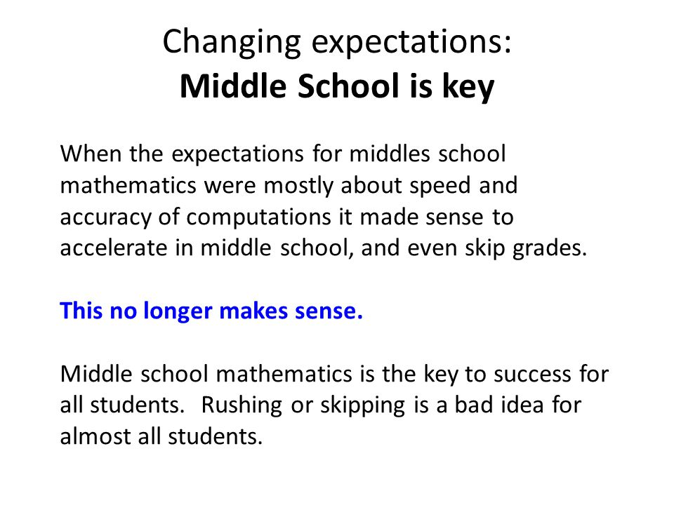 Changing expectations: Middle School is key