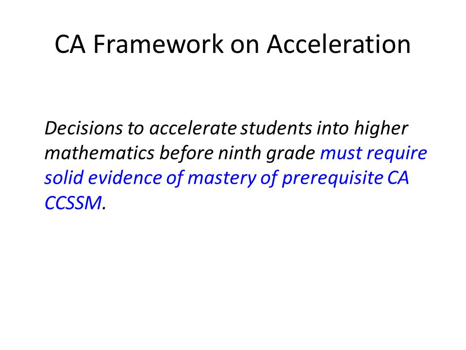 CA Framework on Acceleration