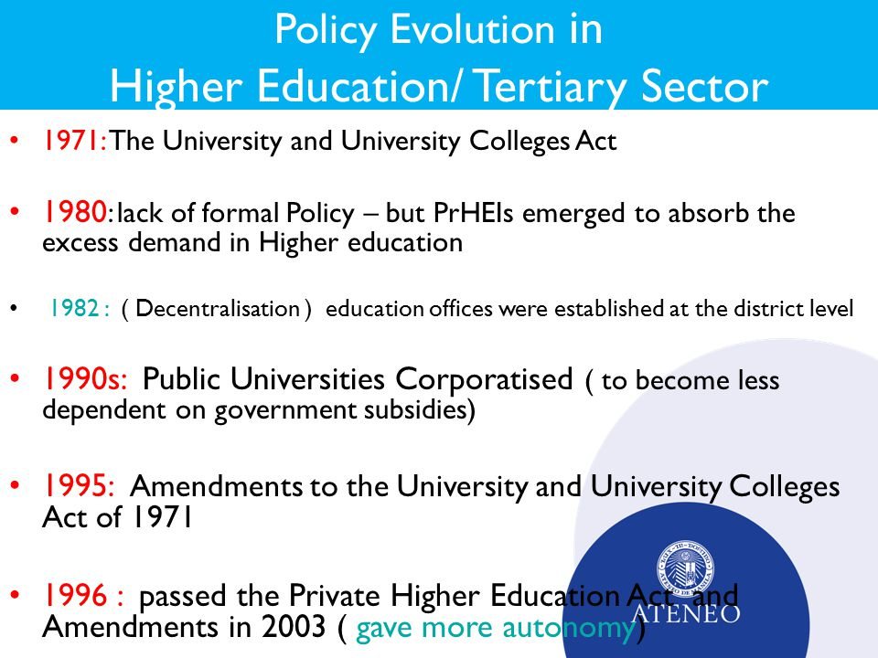 Policy Evolution in Higher Education/ Tertiary Sector