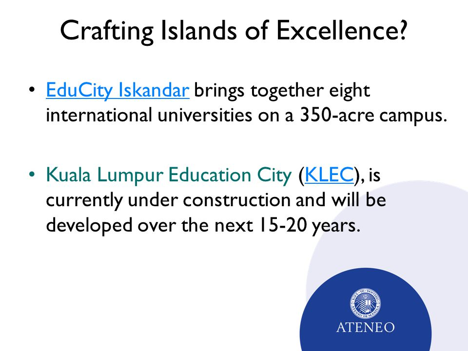 Crafting Islands of Excellence