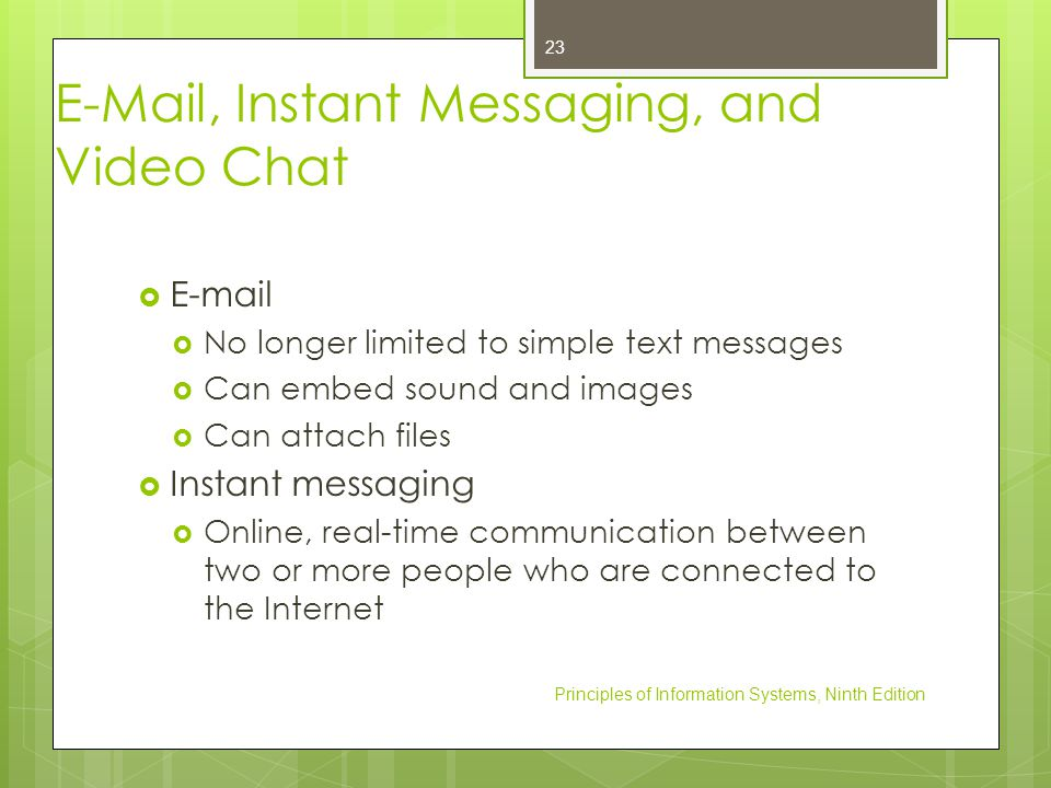 E-Mail, Instant Messaging, and Video Chat