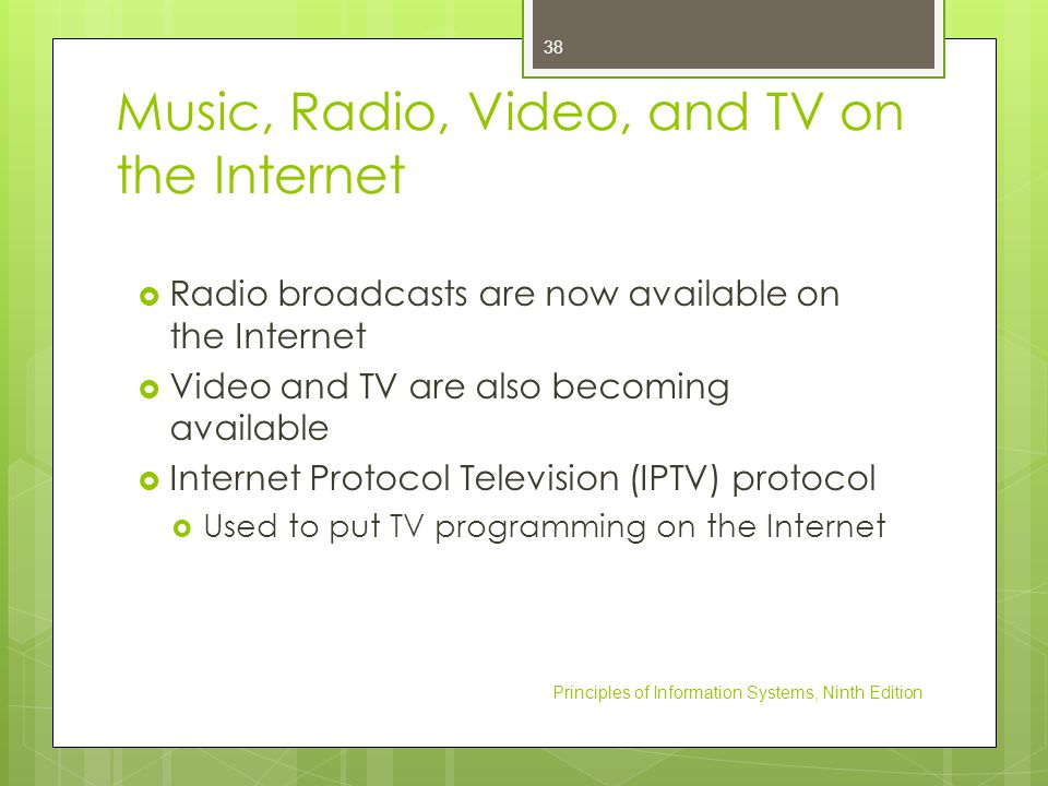 Music, Radio, Video, and TV on the Internet