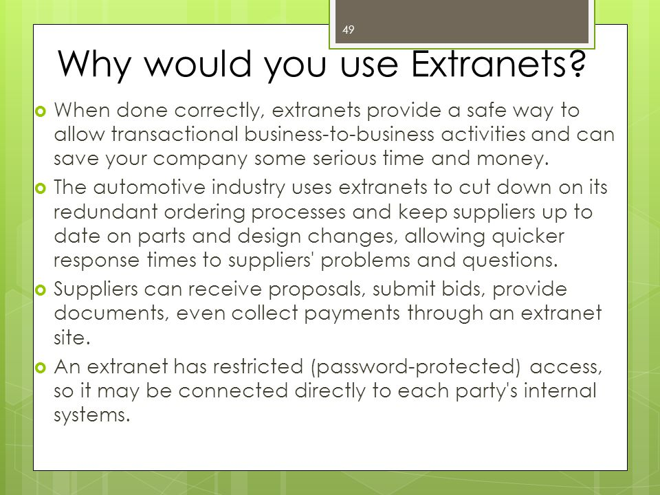 Why would you use Extranets