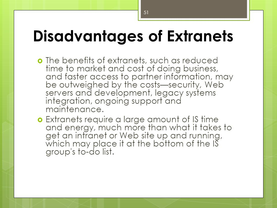 Disadvantages of Extranets