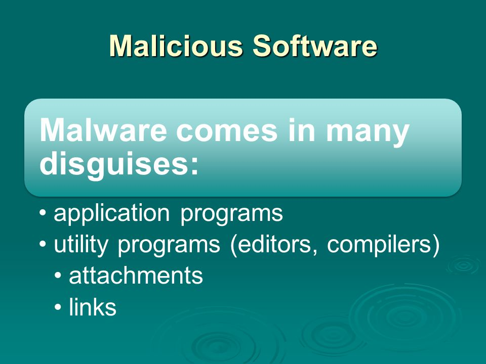 Malware comes in many disguises: