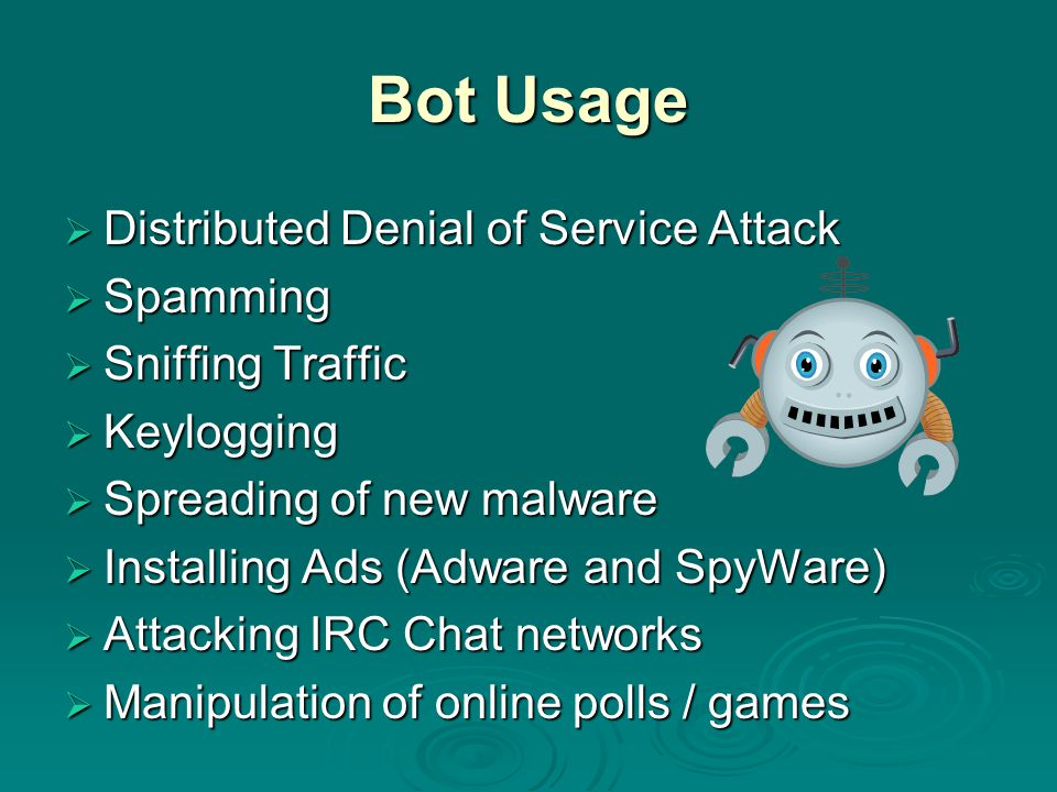 Bot Usage Distributed Denial of Service Attack Spamming