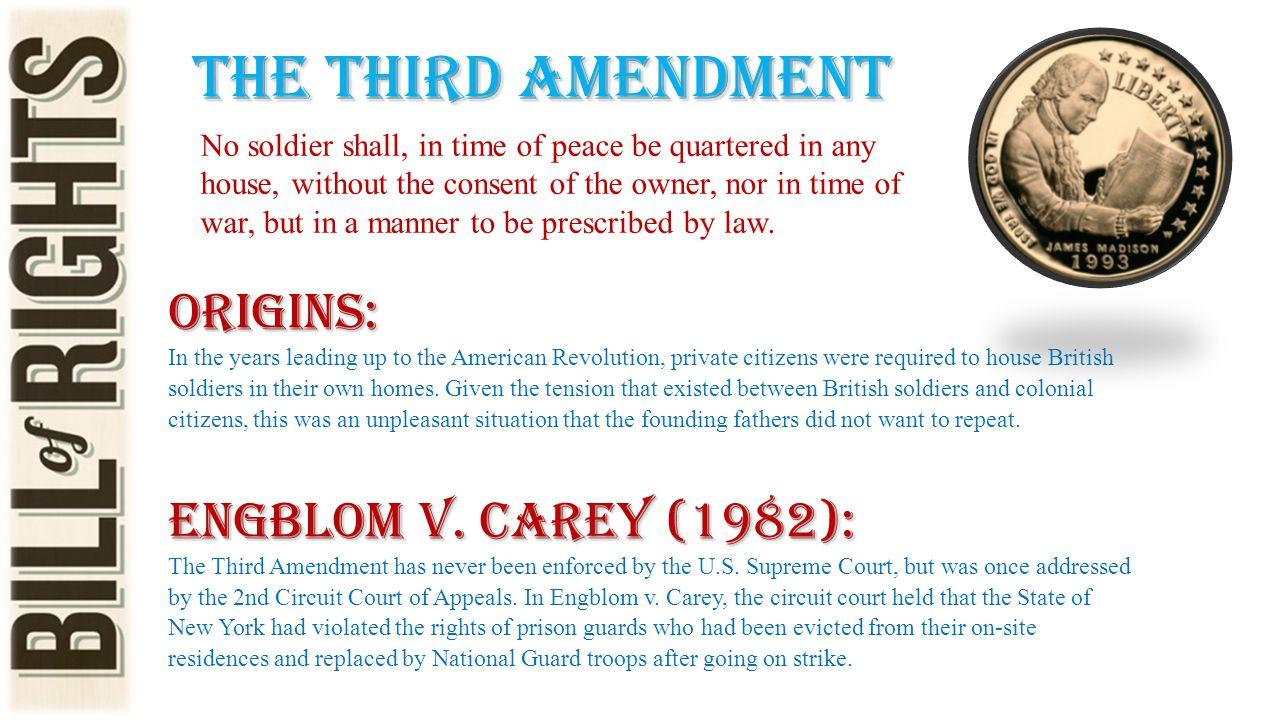 The third amendment Origins: Engblom v. Carey (1982):