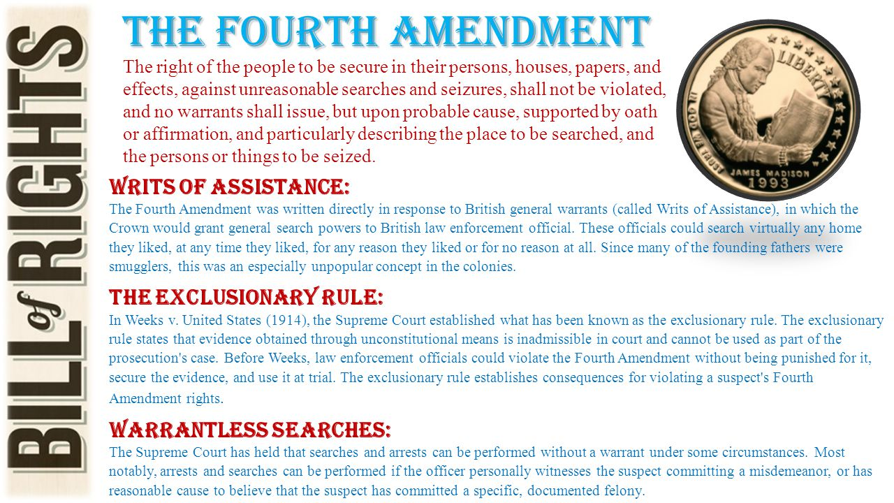 The fourth amendment Writs of Assistance: The Exclusionary Rule: