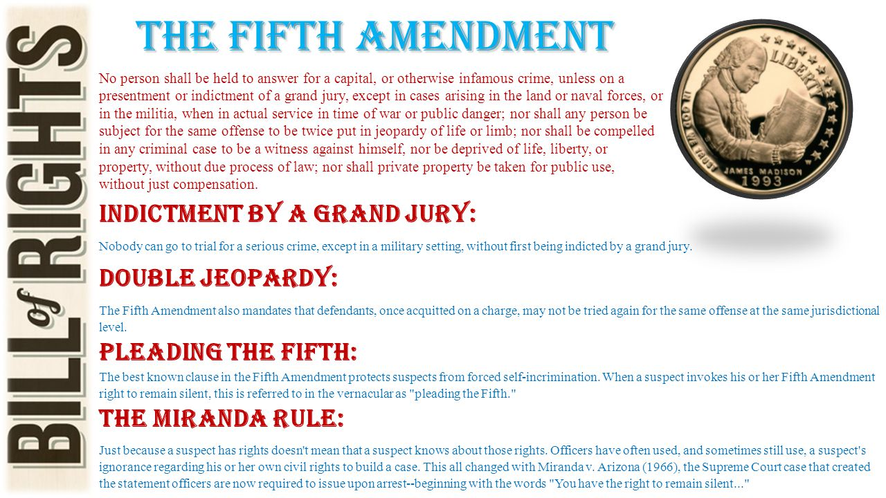 The fifth amendment Indictment by a Grand Jury: Double Jeopardy:
