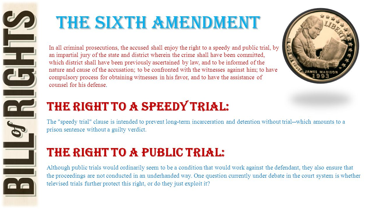 The sixth amendment The Right to a Speedy Trial: