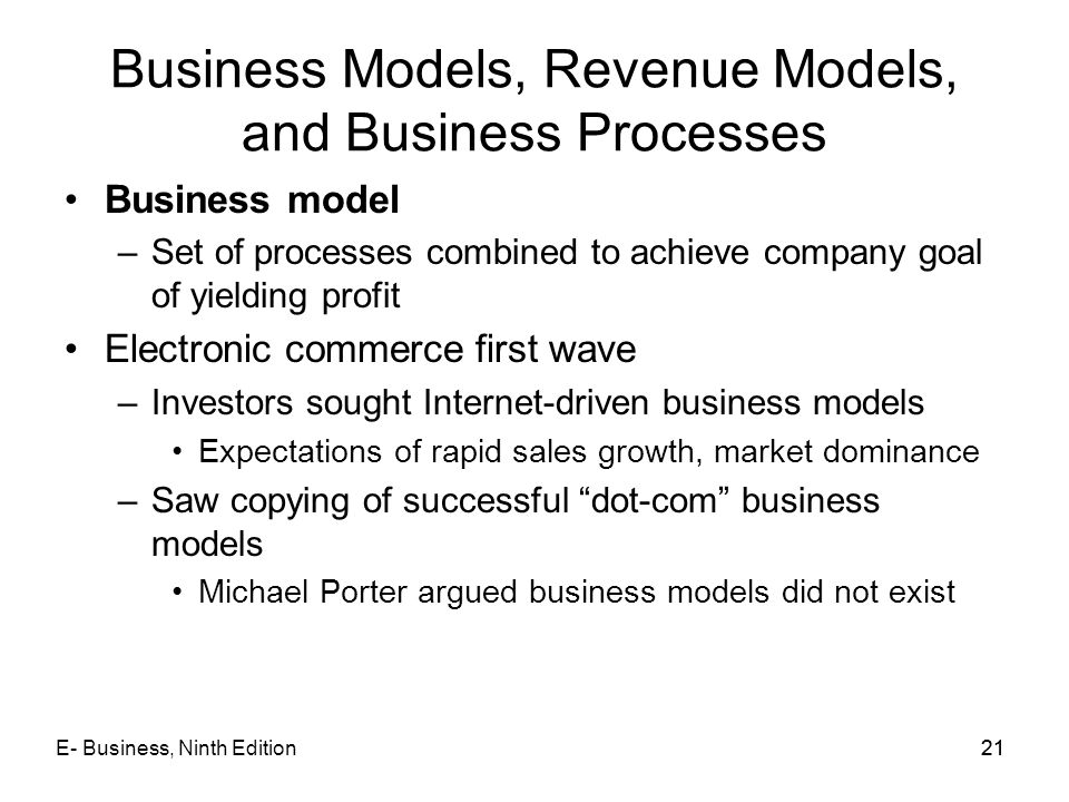 Business Models, Revenue Models, and Business Processes