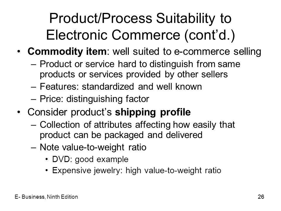 Product/Process Suitability to Electronic Commerce (cont'd.)