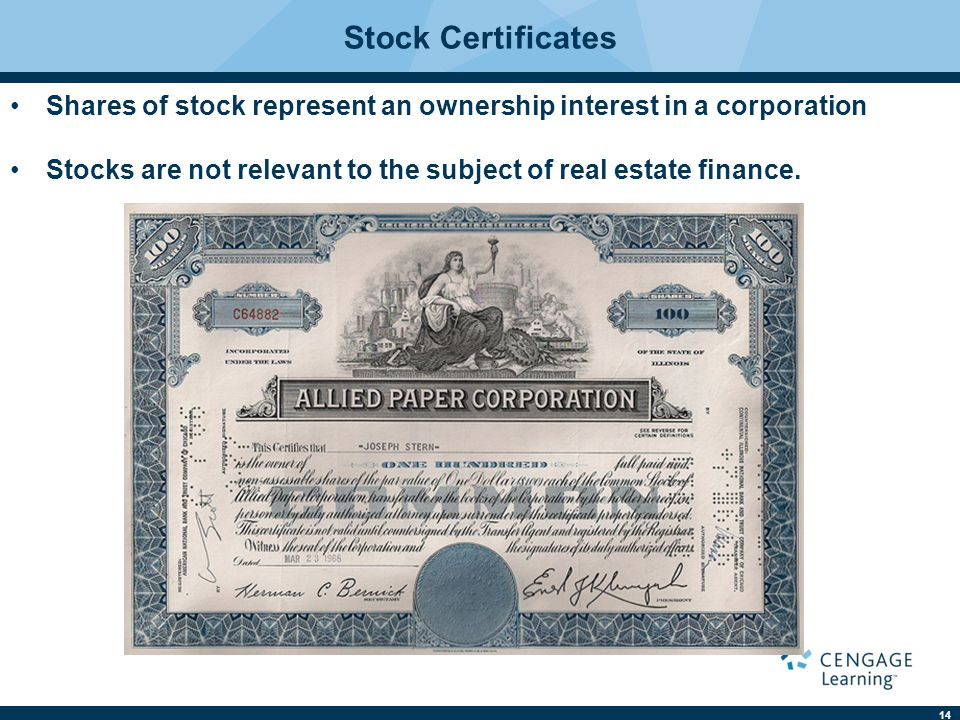 Stock Certificates Shares of stock represent an ownership interest in a corporation.