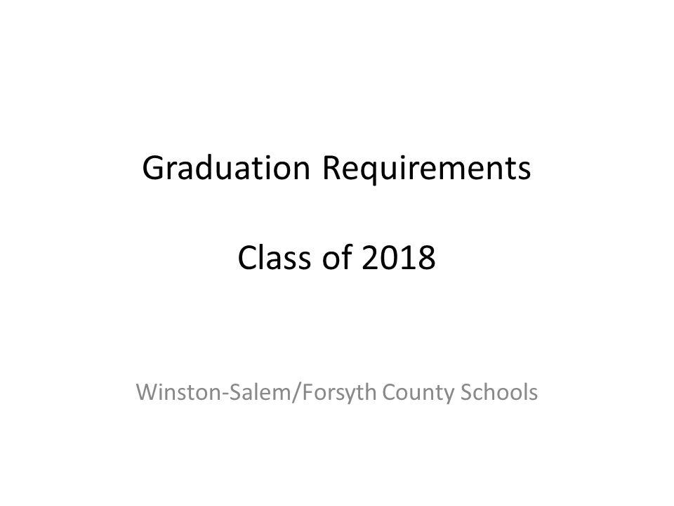 Graduation Requirements Class of 2018