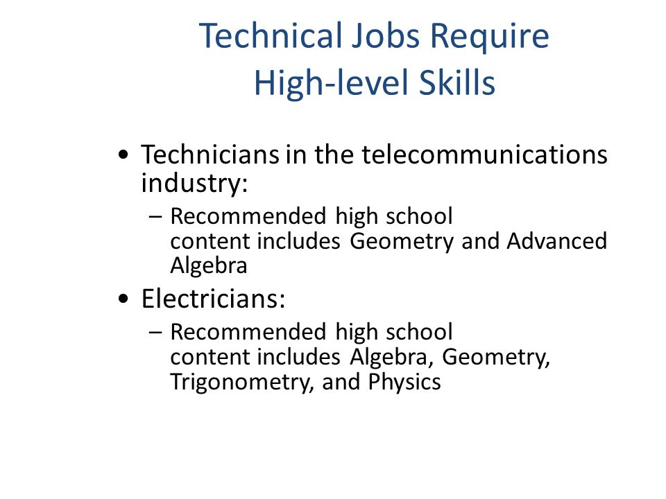 Technical Jobs Require High-level Skills