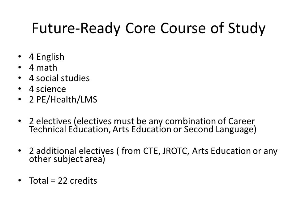 Future-Ready Core Course of Study