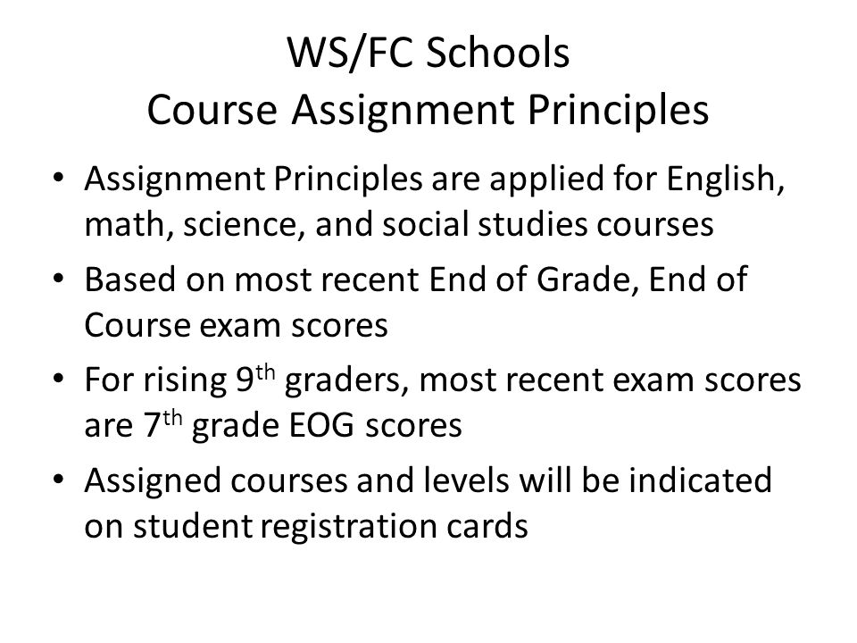 WS/FC Schools Course Assignment Principles
