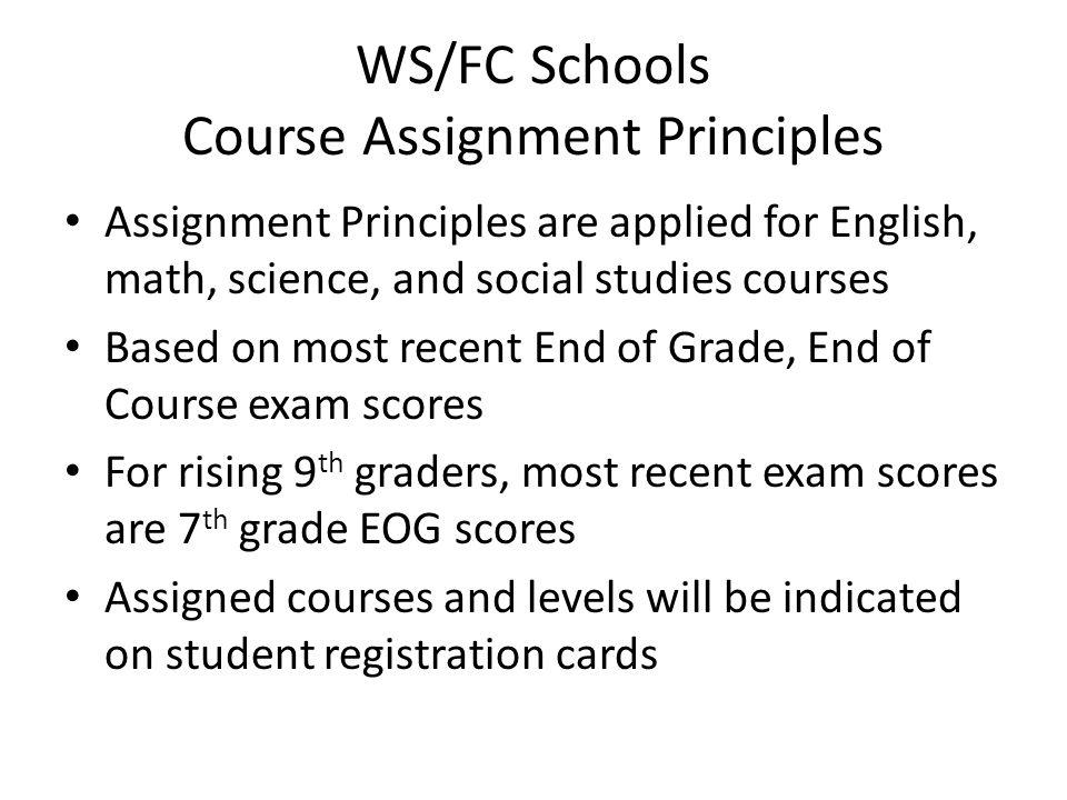 WS/FC Schools Course Assignment Principles