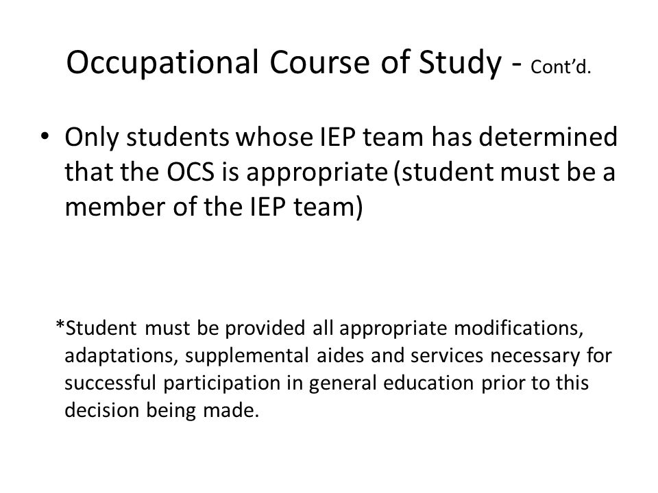 Occupational Course of Study - Cont'd.