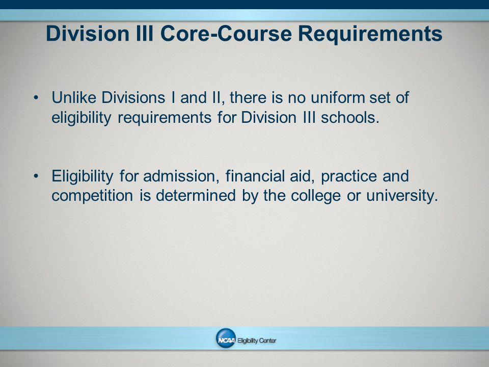 Division III Core-Course Requirements