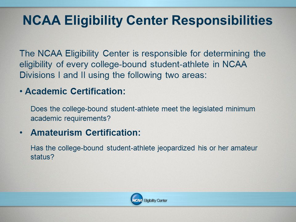NCAA Eligibility Center Responsibilities