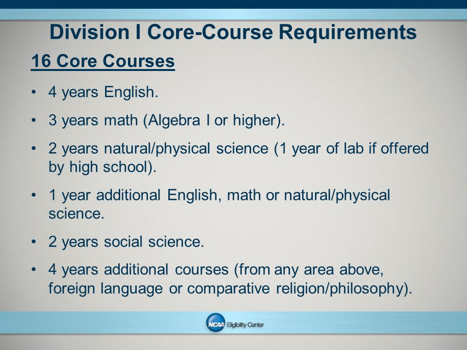 Division I Core-Course Requirements