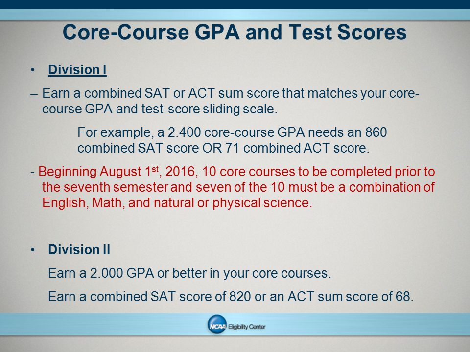 Core-Course GPA and Test Scores