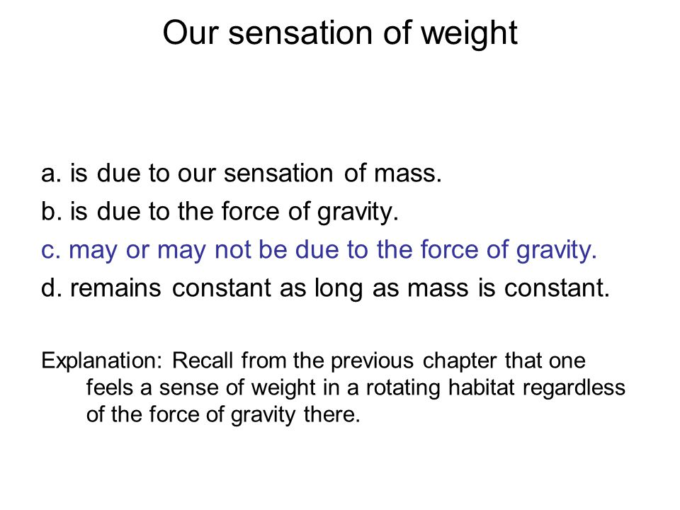 Our sensation of weight