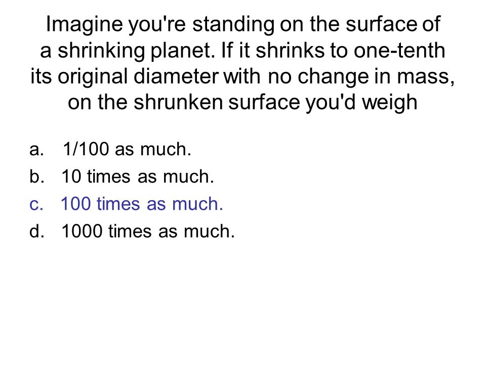 Imagine you re standing on the surface of a shrinking planet