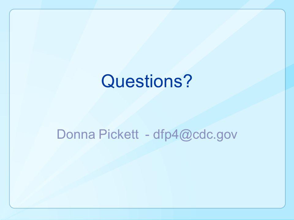 Donna Pickett - dfp4@cdc.gov