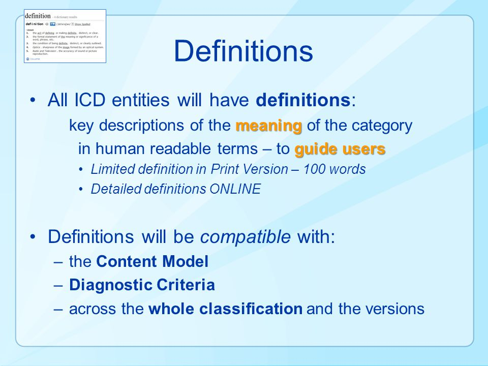 Definitions All ICD entities will have definitions: