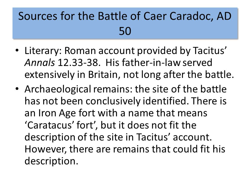 Sources for the Battle of Caer Caradoc, AD 50