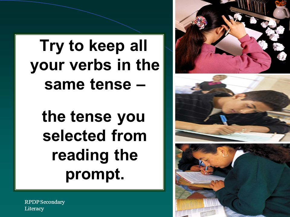 Try to keep all your verbs in the same tense –