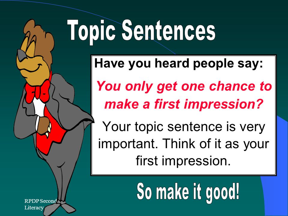 You only get one chance to make a first impression