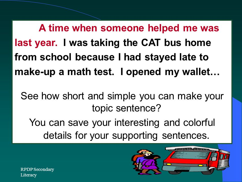 See how short and simple you can make your topic sentence