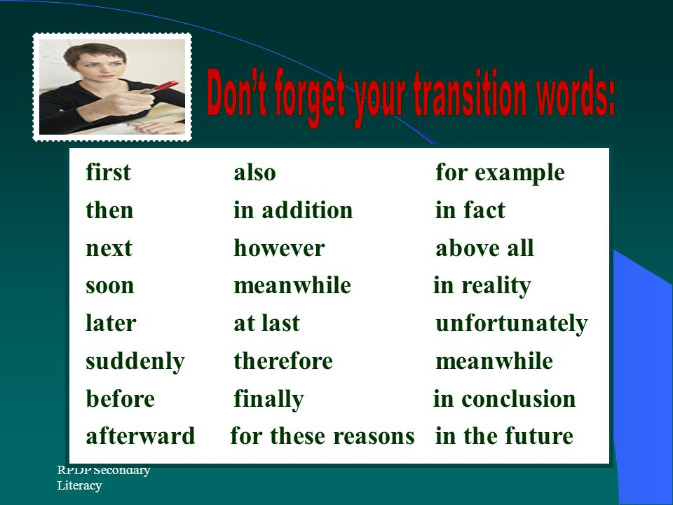 Don't forget your transition words:
