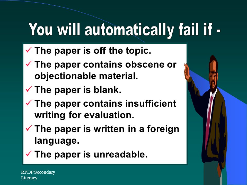 You will automatically fail if -