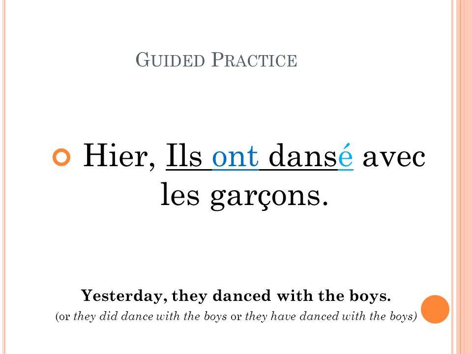 Yesterday, they danced with the boys.
