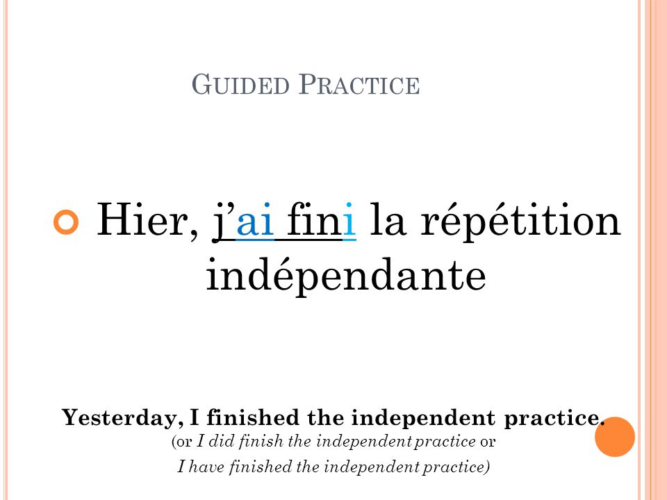 Yesterday, I finished the independent practice.
