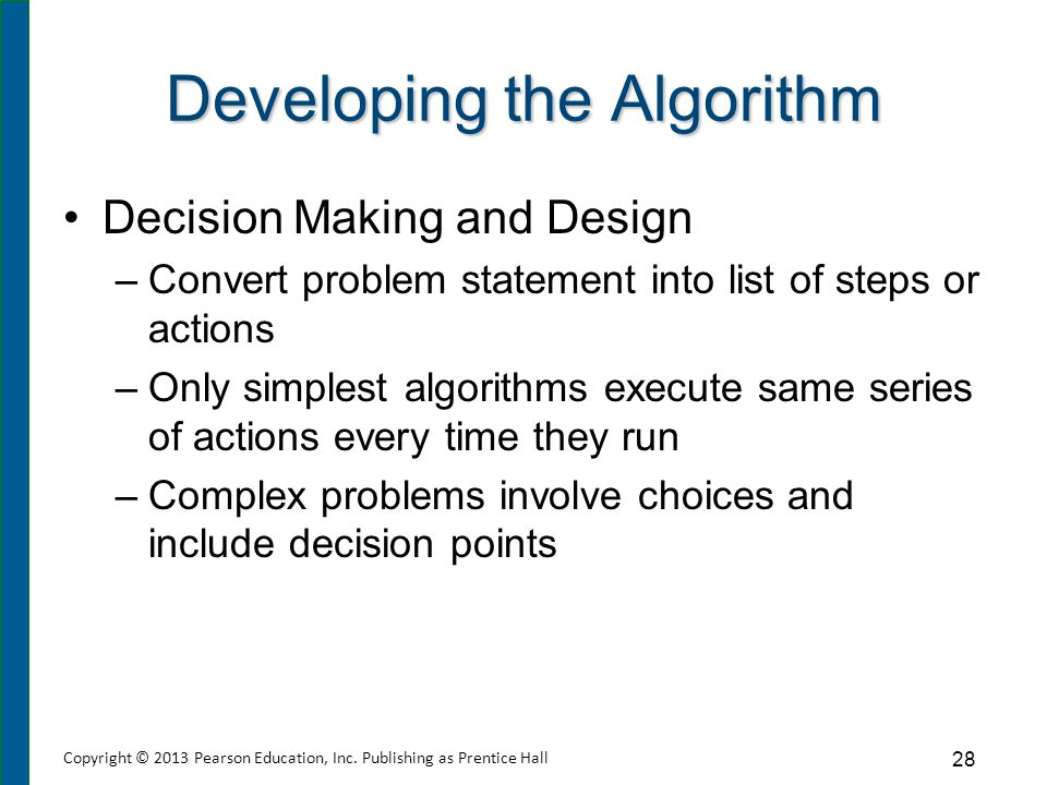 Top-Down Design Problem is divided into a series of high-level tasks