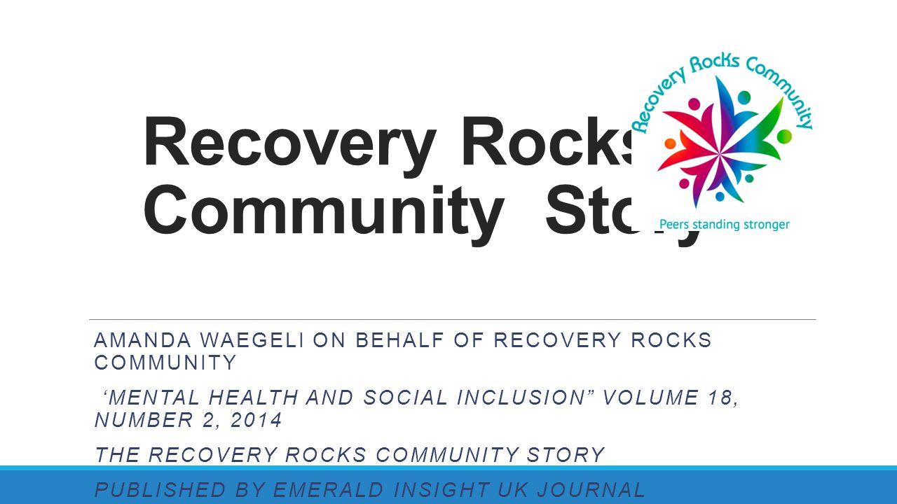 Recovery Rocks Community Story
