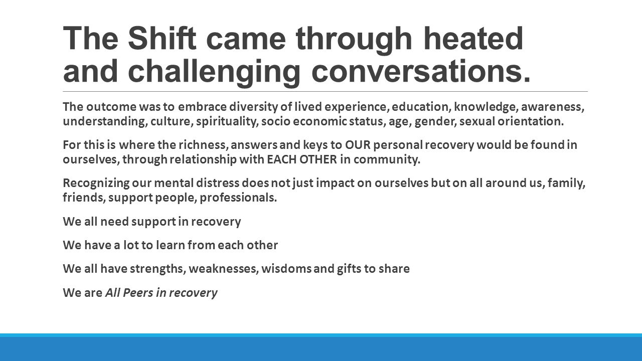 The Shift came through heated and challenging conversations.