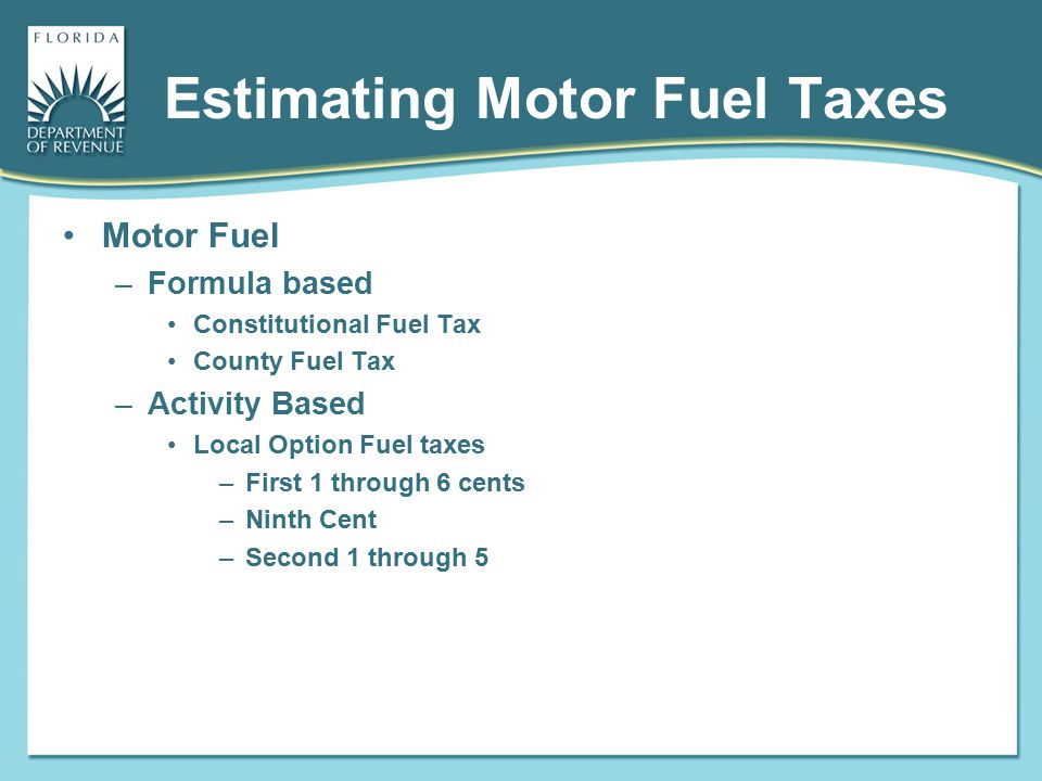 Estimating Motor Fuel Taxes