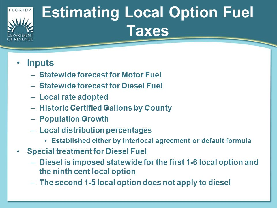 Estimating Local Option Fuel Taxes