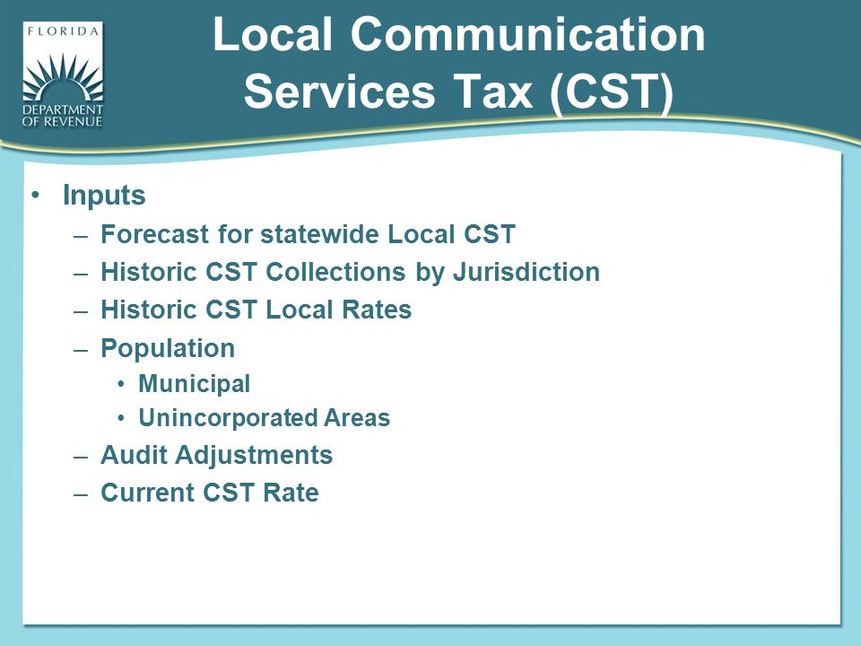 Local Communication Services Tax (CST)