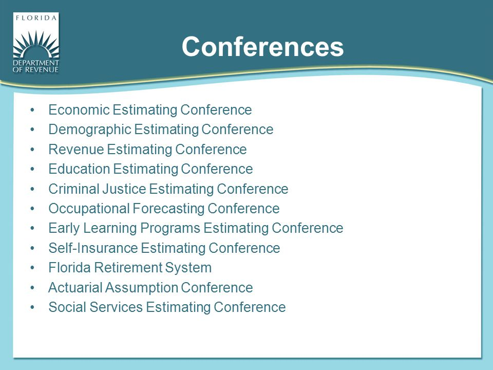 Conferences Economic Estimating Conference