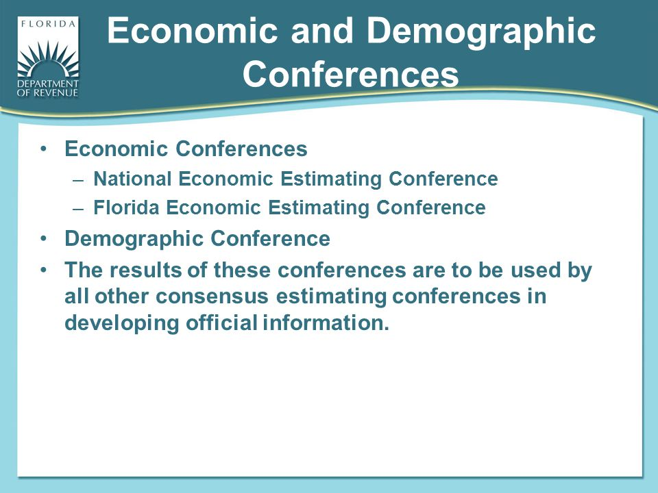 Economic and Demographic Conferences