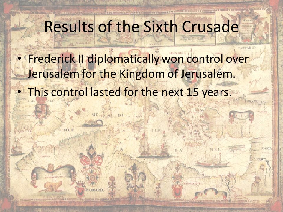 Results of the Sixth Crusade